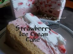 Strawberry Ice Cream Cake- Made with coconut milk  Dairy Free, Refined Sugar Free, Gluten Free