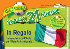 In regalo da Conad la bandiera dell'Italia - http://www.omaggiomania.com/campioni-omaggio/in-regalo-conad-bandiera-dellitalia/