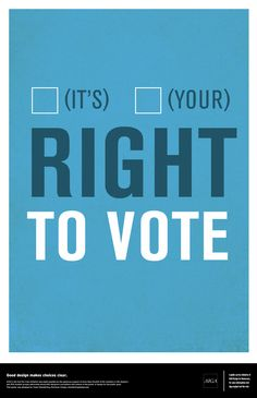 Right To Vote poster by colleague Tyson Foersterling!