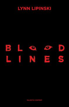 Bloodlines   Lynn Lipinski   9780996467605   NetGalley