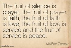 mother teresa the fruit of silence - Google Search