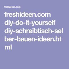 freshideen.com diy-do-it-yourself diy-schreibtisch-selber-bauen-ideen.html