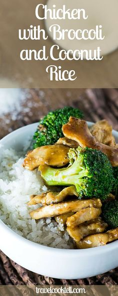Chicken with Broccoli and Coconut Rice   Travel Cook Tell