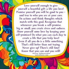 love yourself | Karen Salmansohn , Love yourself enough to give yourself this ...