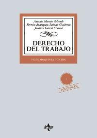 Derecho del trabajo / Antonio Martín Valverde, Fermín Rodríguez-Sañudo Gutiérrez, Joaquín García Murcia