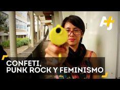 Acoso Sexual - Confeti, Punk Rock Y Feminismo En México