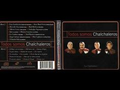 Todos somos Chalchaleros- Discos 1 y 2 (completo) año 2000