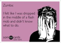 Zumba:+I+felt+like+I+was+dropped+in+the+middle+of+a+flash+mob+and+didn't+know+what+to+do.
