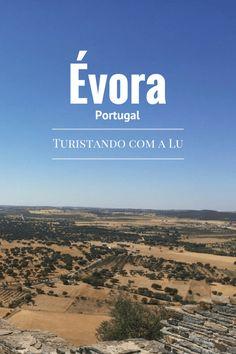 O que fazer em Évora - Portugal. . Blog de Viagens - Turistando com a Lu. . #évora #alentejo #portugal #viagem #vinhos #travel