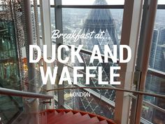 Moorgate: Breakfast at Duck and Waffle Open 24/7 with great views from the 40th floor