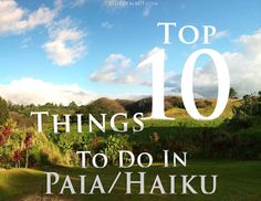 Top 10 Things to Do in Paia