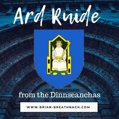 Ard Ruide (From Dinnseanchas) The Last Kingdom, The Magicians, Blog