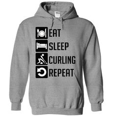 Eat, Sleep, Curling and Repeat T-Shirts, Hoodies. Get It Now ==► https://www.sunfrog.com/Sports/Eat-Sleep-Curling-and-Repeat--Limited-Edition-1884-SportsGrey-10528879-Hoodie.html?id=41382