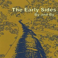 Early Sides - By & By, Silver
