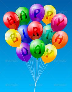 """Buy Happy Birthday Balloons by PeterHermesFurian on GraphicRiver. A bunch of colorful realistic looking balloons, lettering """"Happy Birthday"""" – vector on blue sky background. Happy Birthday Clip Art, Happy Birthday Wallpaper, Birthday Clips, Happy Birthday Girls, Birthday Posts, Happy Belated Birthday, Happy Birthday Pictures, Happy Birthday Balloons, Happy Birthday Messages"""