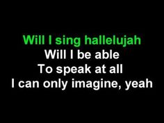 I Can Only Imagine by Mercy Me - karaoke - YouTube