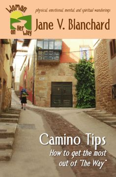 7172779b92ba Camino Tips  How to get the most out of