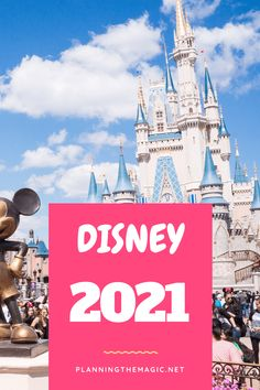 Disney 2021 - Everything you need to know for planning your Disney vacation in 2021 - Planning The Magic Voyage Disney World, Disney World Trip, Disney World Resorts, Disney Cruise, Disney Vacations, Disney Parks, Disney Disney, Disney Honeymoon, Disney College