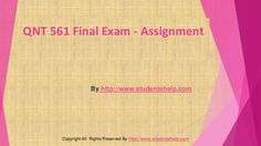 Get the best help available online to the QNT 561 Final Exam Answers UOP Course Tutorials and score the highest grades in class. Exam Answer, Final Exams, Finals, Tutorials, Wizards, Teaching