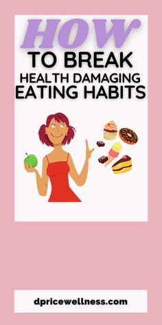 Bad eating habits can be tough to break, but what you will learn from our latest post will help you develop better eating habits and improve your health. #eatingtips #eatinghabits #dpricewellness Weight Loss For Women, Best Weight Loss, Weight Loss Tips, Diet Plans To Lose Weight, How To Lose Weight Fast, Eating At Night, Health And Wellness Coach, Personal Development Books, Negative Thinking