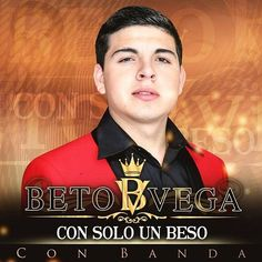 Beto Vega - Con Solo Un Beso (Single) (2014) -