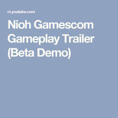 Nioh Gamescom Gameplay Trailer (Beta Demo)
