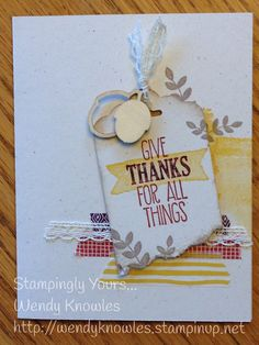 """""""For All Things"""" give thanks!  -- """"For All Things"""" stamp set; Color Me Autumn Washi Tape; Scallop Tag Topper Punch; Autumn Wooden Elements; Venetian Lace."""
