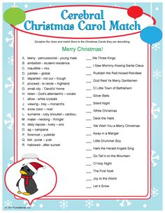 Printable Cerebral Christmas Carol Match -- several other games on this site Xmas Games, Holiday Party Games, Xmas Party, Holiday Fun, Holiday Ideas, Christmas Parties, Party Time, Christmas Trivia, Christmas Activities