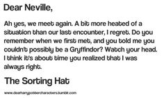 Dear Neville, From The Sorting Hat