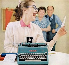 She's really having a blast with her Royal typewriter. C.1950s