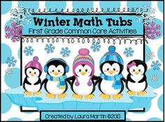 So excited about this! Winter Math Tubs-First Grade Common Core Activities