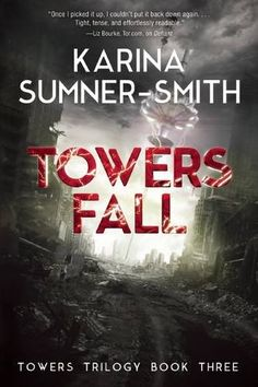 Towers Fall: Towers Trilogy Book Three by Karina Sumner-S... https://www.amazon.com/dp/194045641X/ref=cm_sw_r_pi_dp_r8ayxb2HJHCVY