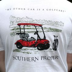 My Other Car is a Golf Cart Tee in White by Southern Proper. Seaux Cute! Use the code LSULS until May 2015 for 15% off Southern Proper orders!
