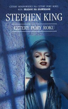 """Stephen King - """"Cztery pory roku""""  - 7/10 Moja recenzja: http://lubimyczytac.pl/ksiazka/48725/cztery-pory-roku/opinia/25070556#opinia25070556"""