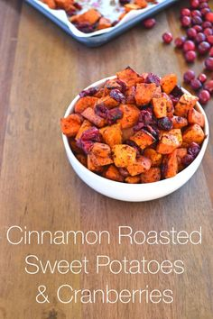 Cinnamon Roasted Sweet Potatoes & Cranberries | Recipe | Roasted Sweet ...