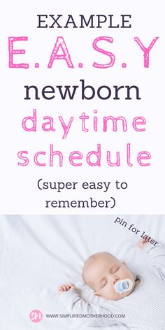 A super E.A.S.Y to remember newborn daytime schedule. These tips for new moms are awesome! All families should read these things to do with a newborn during the day as well as how to get them on the E.A.S.Y. schedule. I love these articles from Simplified Motherhood! Her parenting tips and thoughts are perfect hacks for the first time mom. Your sanity will be saved with these baby sleep tips! Every expectant mom should read these tips while pregnant. Pin for later! #baby #newborn #newmoms