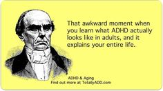 Totally ADD is a website for adults with ADHD. We provide usefule articles, quizzes, advice, video guides, and plenty of humor to help people cope with ADHD Do I Have Adhd, Adhd Funny, Adhd Humor, Adhd Facts, Adhd Quotes, What Is Adhd, Adhd Help, Adhd Brain, Attention Deficit Disorder
