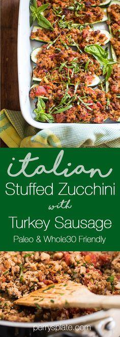 Paleo & Whole30 Italian Stuffed Zucchini with Turkey Sausage   paleo recipes   Whole30 recipes  