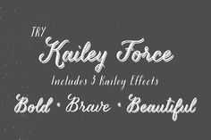Kailey Force by Great Lakes Lettering on @creativemarket