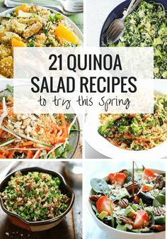 21 Quinoa Salad Recipes to Try this Spring - with gluten-free + vegan options included!