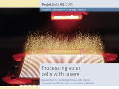 "The BINE-Projektinfo brochure ""Processing solar cells with lasers"" (08/2015) presents a new manufacturing process for silicon solar cells in which a laser applies 100,000 point contacts on the rear side of screen-printed solar cells in a single operation. Previous methods required not only several steps to achieve this but also environmentally harmful chemicals."