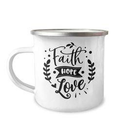 Faith Hope Love, the 3 foundational tenents of Christian faith.