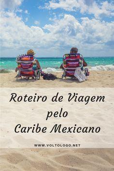 Roteiro de viagem pela Riviera Maya, o Caribe Mexicano. Descubra como planejar sua viagem, o que fazer e quantos dias ficar em Cancun, Playa del Carmen e Tulum.