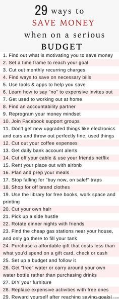 How to Save money when you're on a serious budget. Here are money saving tips you can start using right away! to pay 29 ways to save money when you're on a serious budget Ways To Save Money, Money Tips, Money Saving Tips, Saving Money Quotes, Saving Ideas, Money Plan, Money Hacks, Money Savers, Cost Saving