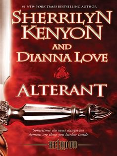 Alterant Belador Series, Book 2 Series: Belador by Sherrilyn Kenyon Dianna Love