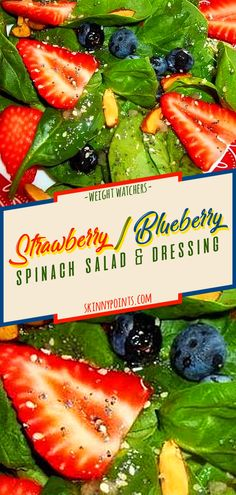 Strawberry / Blueberry Spinach Salad & Dressing - Salad - Past Blueberry Salad, Strawberry Blueberry, Easy Cooking, Healthy Cooking, Healthy Eating, Plats Weight Watchers, Weight Watchers Meals, Gourmet Recipes, Cooking Recipes