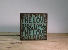 The Beatles Lyric Art Block  And In The End The by suzannaanna, $35.00