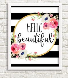 Hello Beautiful Black and White Stripe Watercolor Flower Floral Print Printable…