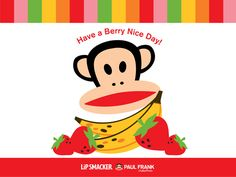 Paul Frank Have a Berry Nice Day!