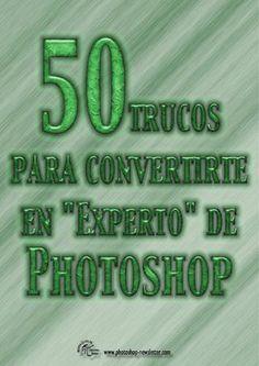 50 trucos para photoshop photoshop newsletter TUTORIALES PHOTOSHOP_01